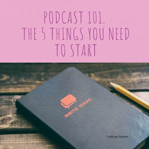 Clear creative ideas are the basis for a great podcast